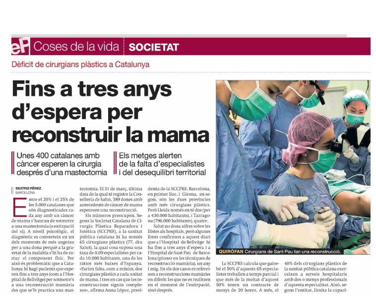 Notícia i editorial a El Periódico: Manca de cirurgians plàstics a Catalunya