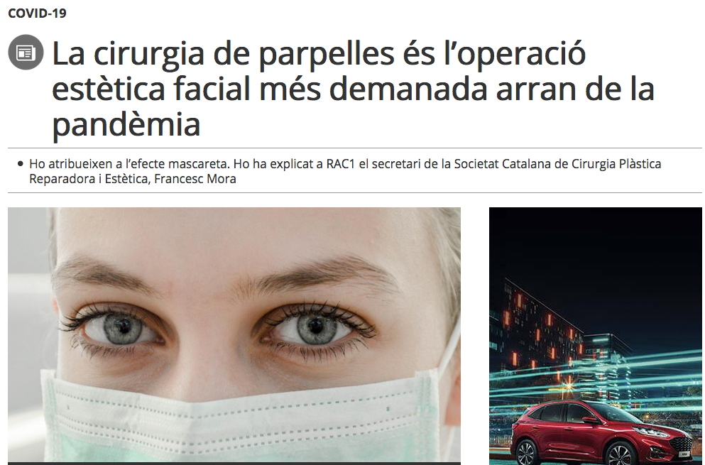 Notícia a RAC1 sobre l'auge de la cirurgia de les parpelles després del confinament
